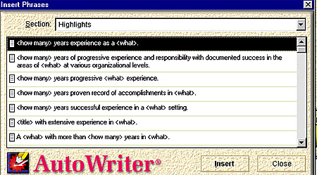 you can select a sample resume and then add additional specific phrases with autowriter if needed for those users who want more hands on creating